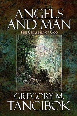 Angels and Man : The Children of God