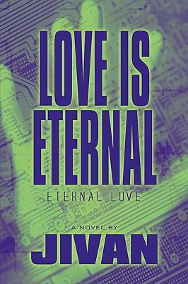Love Is Eternal : Eternal Love