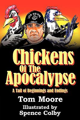 Chickens of the Apocalypse: A Tail of Beginnings and Endings