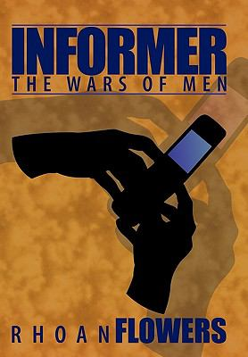 Informer : The Wars of Men