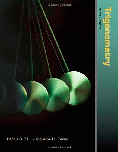 Trigonometry (The Jones & Bartlett Learning International Series in Mathematics)