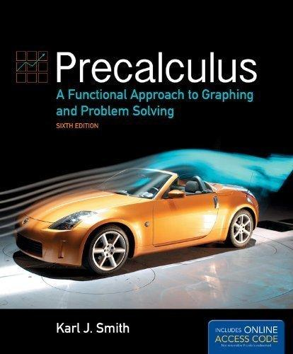 Precalculus: A Functional Approach to Graphing and Problem Solving [With Access Code]