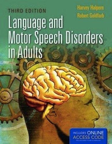 Language And Motor Speech Disorders In Adults (Pro-ed Studies in Communicative Disorders)