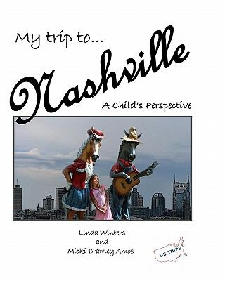 My Trip to Nashville: A Child's Perspective