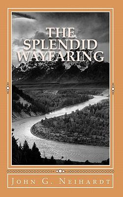 Splendid Wayfaring : The story of the exploits and adventures of Jedediah Smith and his comrades, the Ashley-Henry men, discoverers and explorers of the great Central Route from the Missouri River to the Pacific Ocean, 1822-1831