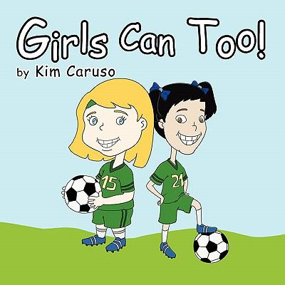 Girls Can Too!