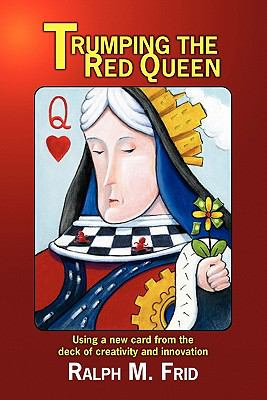 Trumping the Red Queen : Using a new card from the deck of creativity and Innovation