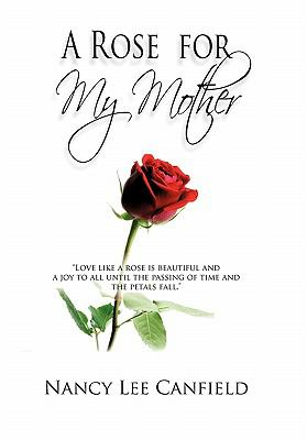 Rose for My Mother : A Memoir
