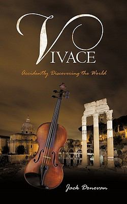 Vivace : Accidently Discovering the World