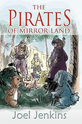 The Pirates of Mirror Land
