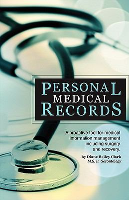 Personal Medical Records : A proactive tool for medical information management including surgery and Recovery