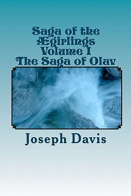 Saga of the Ã¿girlings Volume I : The Saga of Olav