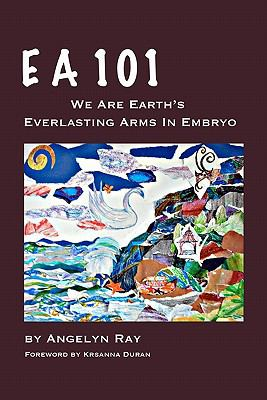 EA 101: We Are Earth's Everlasting Arms in Embryo