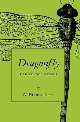 Dragonfly : A Childhood Memoir