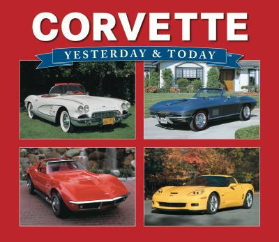 Corvette: Yesterday & Today