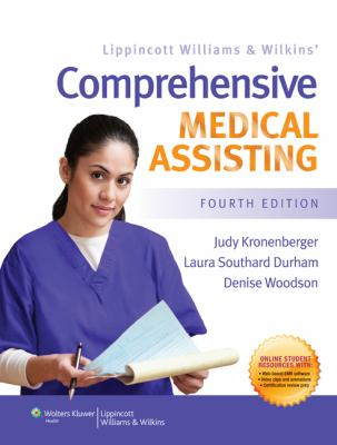 Lippincott Williams and Wilkins' Comprehensive Medical Assisting