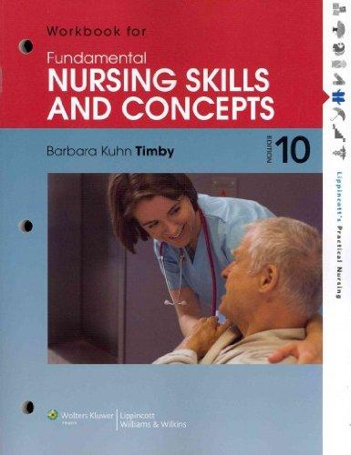 Fundamental Nursing Skills and Concepts [ FUNDAMENTAL NURSING SKILLS AND CONCEPTS BY Timby ( Author ) Mar-14-2012