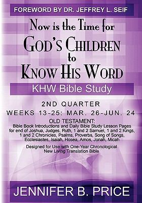 Now Is The Time For God's Children to Know His Word- 2nd Qtr