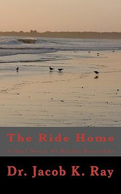 The Ride Home: A Surf Novel #1Kindle Bestseller