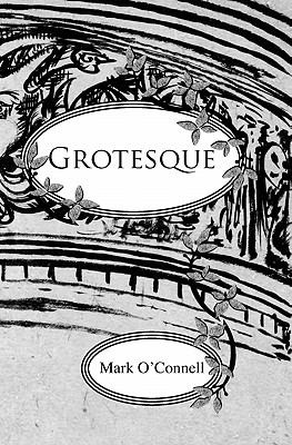 Grotesque: An Ilustrated Story (Volume 1)