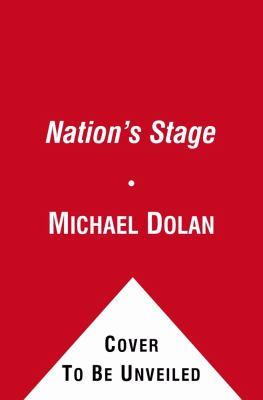 The Nation's Stage: The John F. Kennedy Center for the Performing Arts, 1971-2011