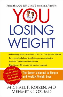 YOU: Losing 10 Pounds in 60 Days: The Owner's Manual to Smart Dieting