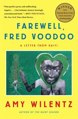 Farewell, Fred Voodoo : A Letter from Haiti