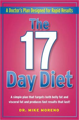 17 Day Diet : A Doctor's Plan Designed for Rapid Results
