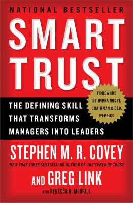 Smart Trust : Creating Prosperity, Energy, and Joy in a Low-Trust World