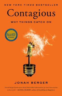 Contagious : How Things Catch On