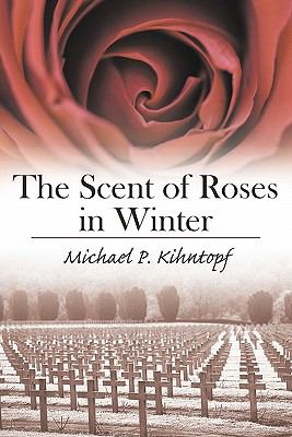 Scent of Roses in Winter