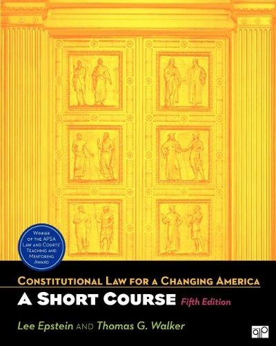 Constitutional Law for A Changing America: A Short Course, 5E + CLCA Access
