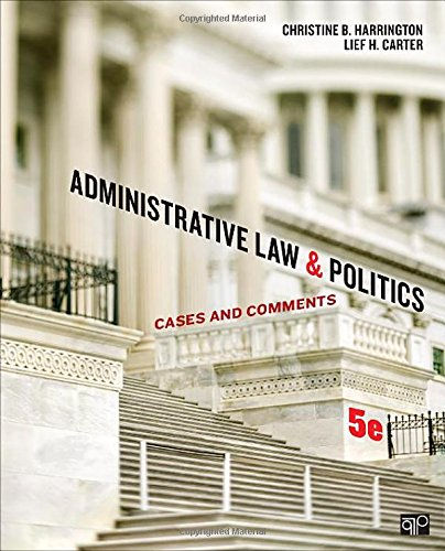 Administrative Law: Administrative Law And Politics; Cases And Comments