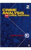 BUNDLE:  Bachman, The Practice of Research in Criminology and Criminal Justice 4e + Boba, Crime Analysis With Crime Mapping 2e