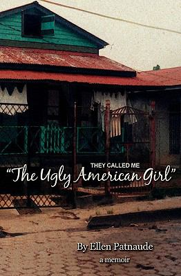 They Called Me 'the Ugly American Girl'