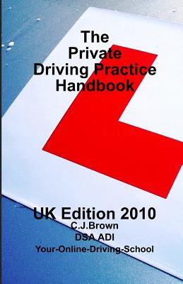 Private Driving Practice Handbook : Uk Edition
