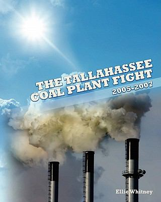 Tallahassee Coal Plant Fight : 2005 - 2007