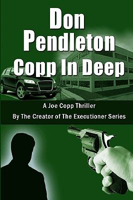 Copp in Deep, A Joe Copp Thriller : Joe Copp, Private Eye Series