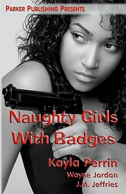 Naughty Girls with Badges