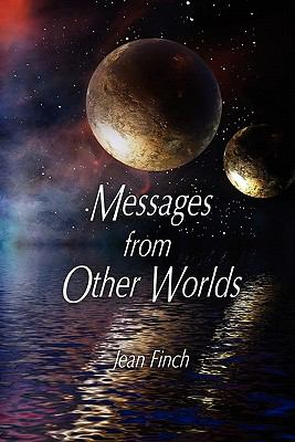 Messages from Other Worlds