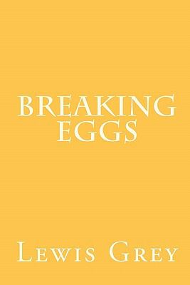 Breaking Eggs