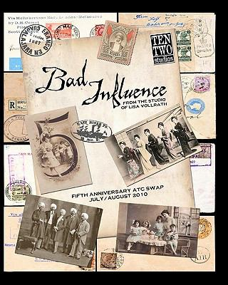 Bad Influence July/August 2010 : Fifth Anniversary ATC Swap Issue