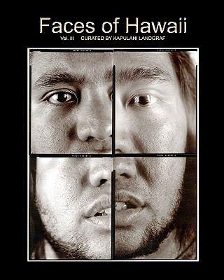 Faces Of Hawaii (Volume 3)