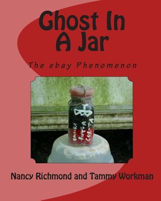 Ghost In A Jar: The E-Bay Phenomenon