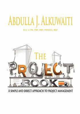 Project Book : A Simple and Direct Approch to Project Management