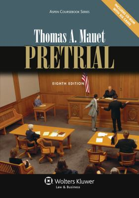 Pretrial, Eighth Edition (Aspen Coursebooks)