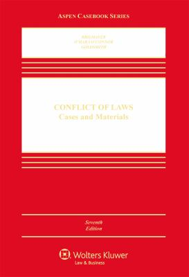 Conflicts of Law : Cases and Materials 7e