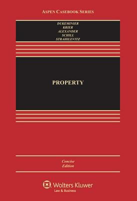 Property, Concise Edition (Aspen Casebook Series)