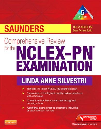 Saunders Comprehensive Review for the NCLEX-PN Examination, 5e (Saunders Comprehensive Review for Nclex-Pn)