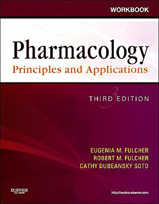 Workbook for Pharmacology: Principles and Applications : A Worktext for Allied Health Professionals